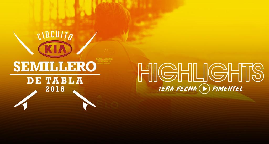 Highlights 1ra fecha Semillero KIA 2018 - Pimentel
