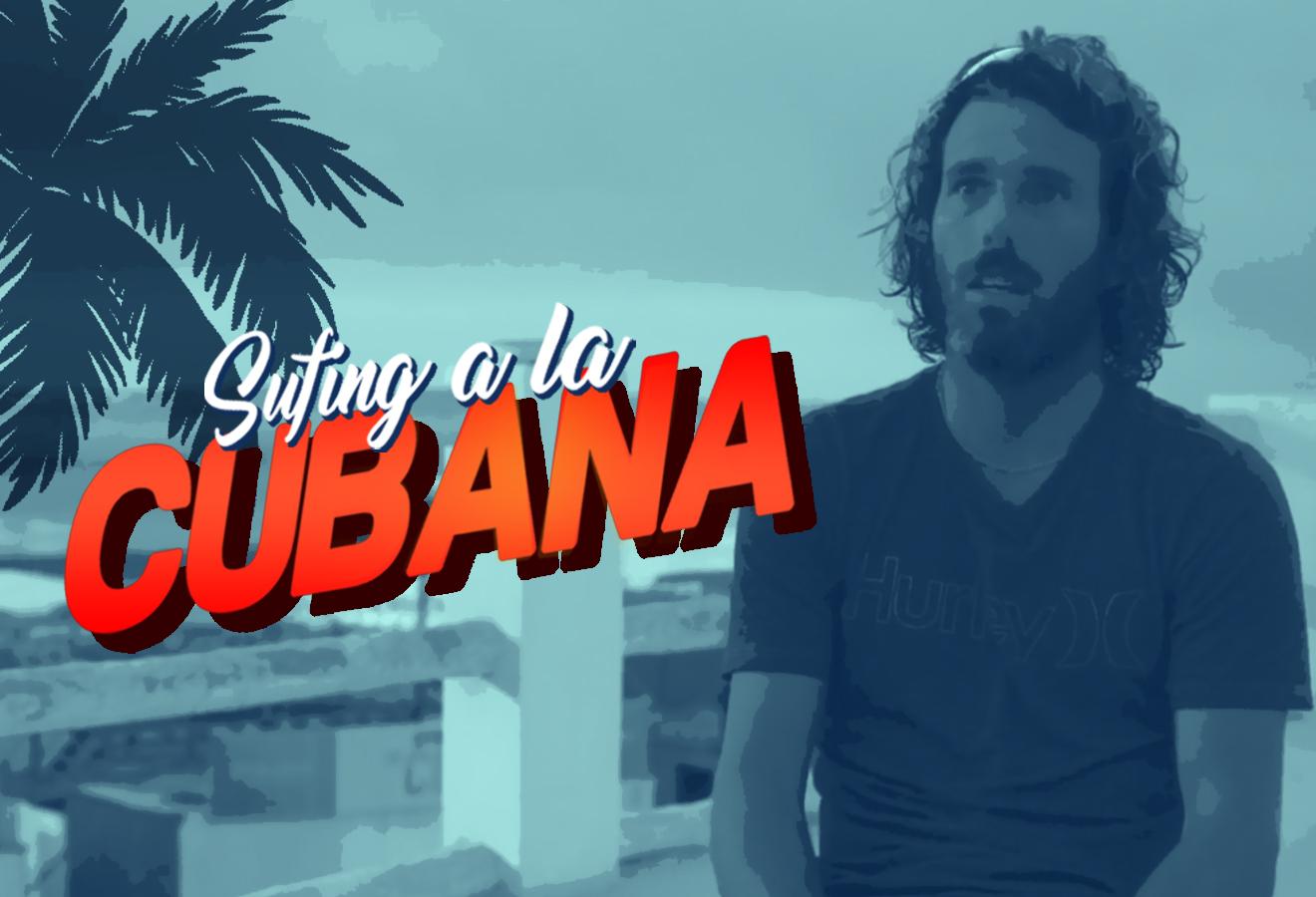 [VIDEO-ENTREVISTA] Surfing a la cubana, así se vive el deporte de las olas en la Isla