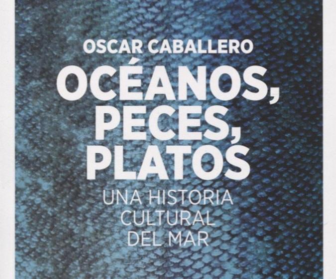 """[LA OLA CULTA]: """"Océanos, peces, platos"""""""