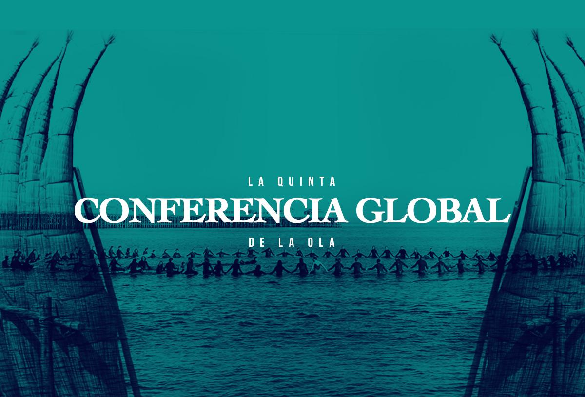 La Quinta Conferencia Global de la Ola