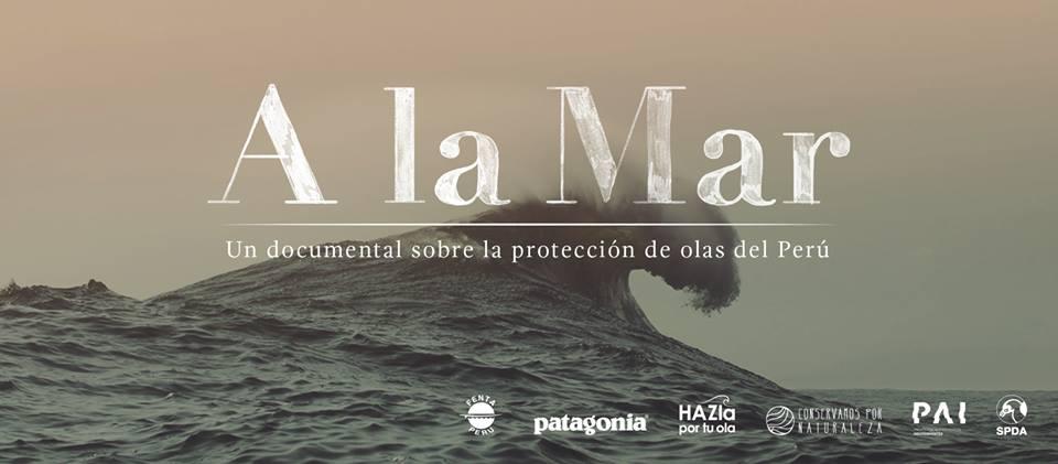 """""""A la Mar"""", la historia de cómo el Perú comenzó a proteger sus olas."""