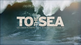 To The Sea,interesante video que muestra la similitud entre el surfing y correr con testimoniales de pros destacados en sus respectivas áreas